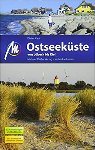 Michael Müller Verlag Reiseführer Ostseeküste – von Lübeck bis Kiel